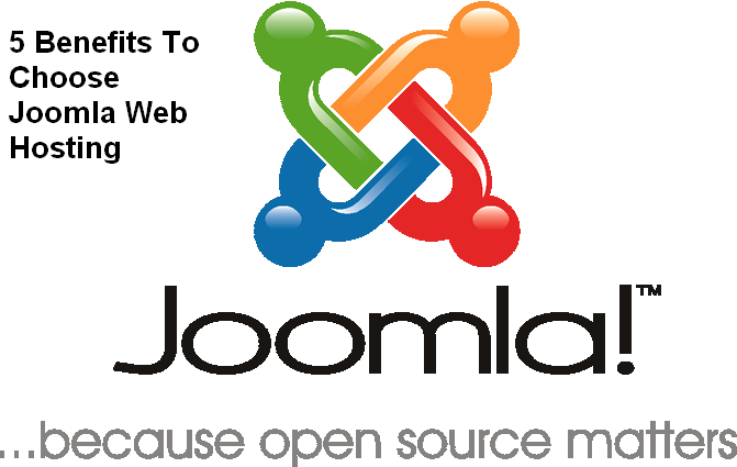 5 Benefits that Make Website Owner to Choose Joomla Hosting Over Other Web Hosting